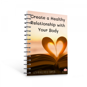 6 Steps to Create a Healthy Relationship With Your Body